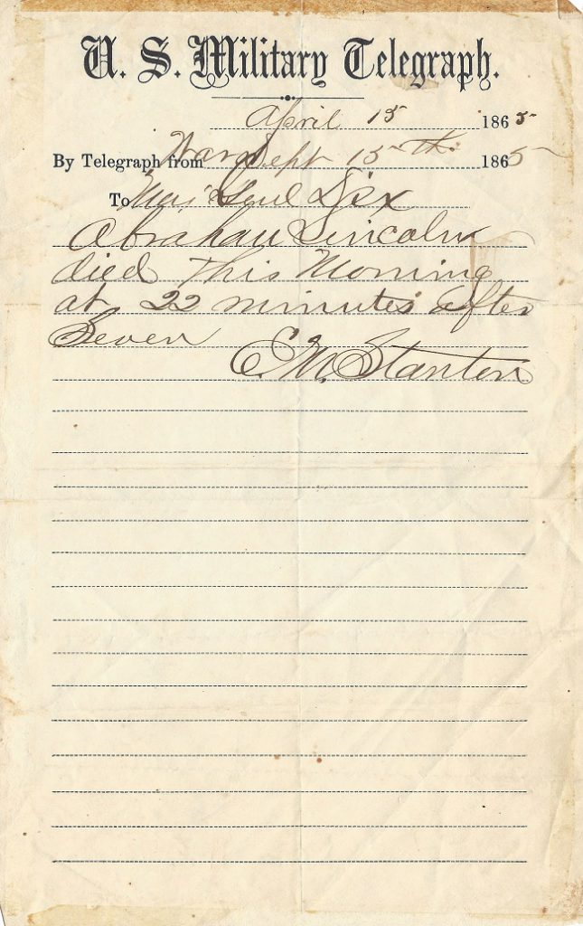 The handwritten telegram was recently discovered in the estate of a Civil War general, having been lost for more than a century.