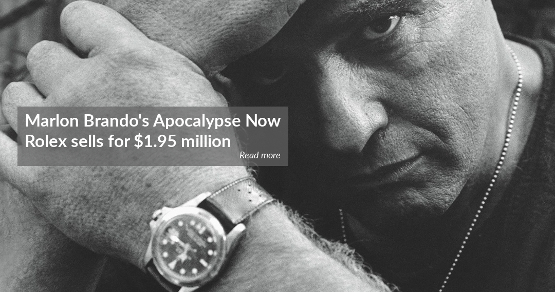 Marlon Brando Apocalypse Now watch sold at auction for $1.9 million