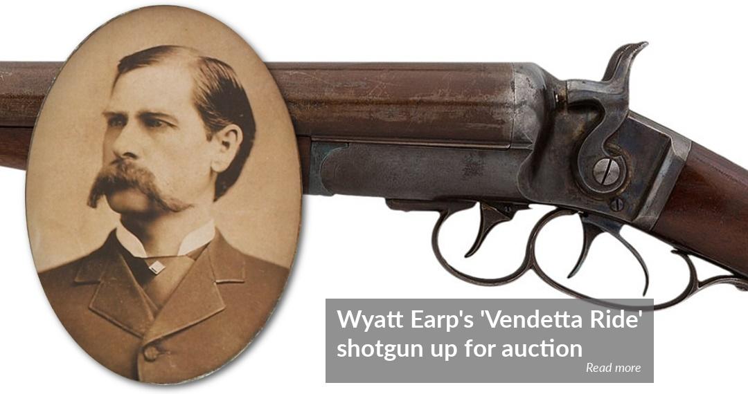 Wyatt Earp shotgun to sell at Heritage Auctions